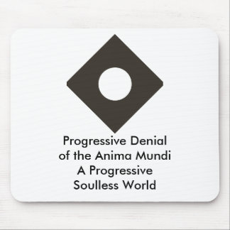 Negación progresiva del Anima Mundi El MUSEO Tapete De Ratón