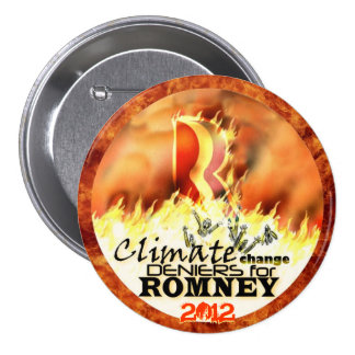 Negadores del cambio de clima para Romney 2012 Pins