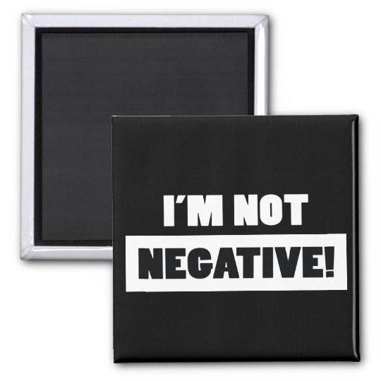 Negative (black) magnet