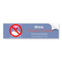 Negative Friends Bumper Sticker | NetLift.com