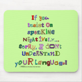 Negative Language Mouse Pad