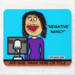 Negative Nancy Cartoon Mouse Pad