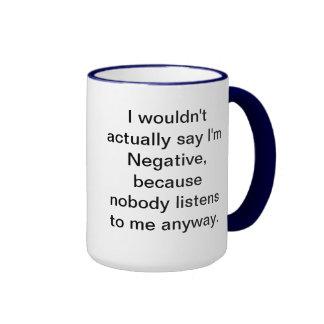 Negativity Mug