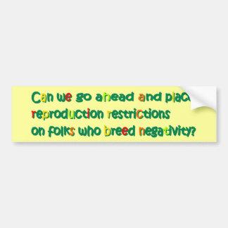 Negativity Reproduction Bumper Sticker