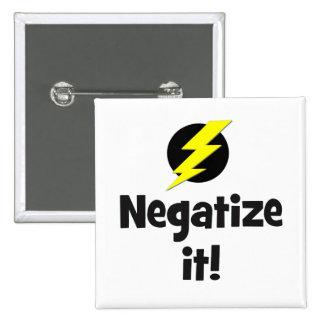 Negatize it bf button