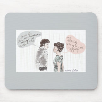 Negging and Prejudice Mouse Pad