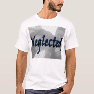 neglected T-Shirt
