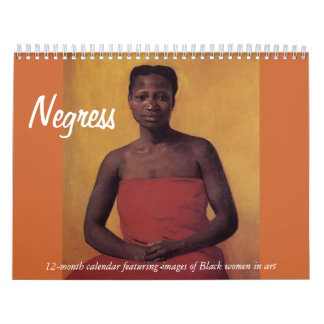 Negress Calendar