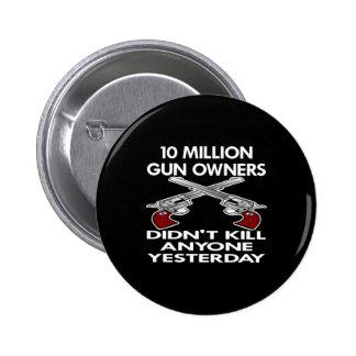 Negro 10 millones de matanzas de los dueños de arm pin redondo de 2 pulgadas
