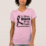 Negro del desgaste del melanoma I para mi hija Camisetas