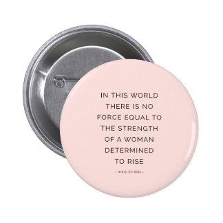 Negro rosado inspirador de las citas de la mujer pin redondo 5 cm