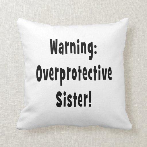 negro sobreprotector amonestador de la hermana almohadas