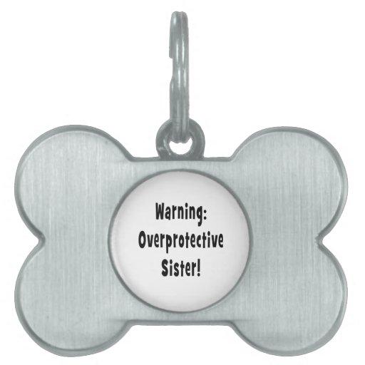 negro sobreprotector amonestador de la hermana placa de nombre de mascota