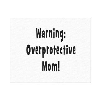 negro sobreprotector amonestador de la mamá impresiones en lona