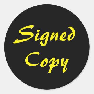 Negro y copia de YellowSigned Pegatina Redonda