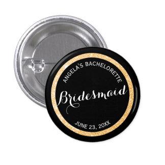 Negro y dama de honor Bachelorette del brillo del Pin Redondo 2,5 Cm