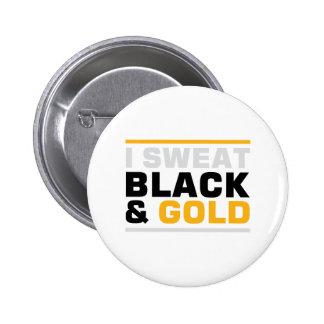 Negro y oro del sudor pin redondo de 2 pulgadas
