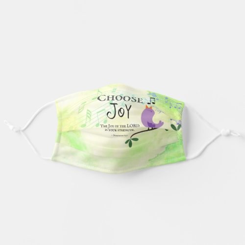 Nehemiah 810 Joy of the Lord is Your Strength Cloth Face Mask