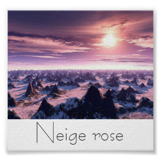 Neige rose posters