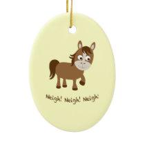 Neigh, Neigh, Neigh! Cute Horse Ceramic Ornament