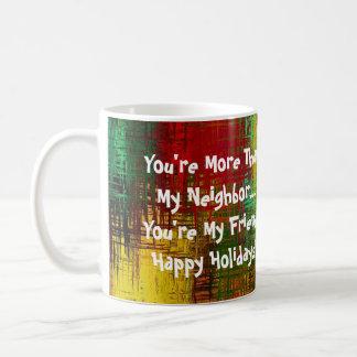 Neighbor Customize Occasion Coffee Mug