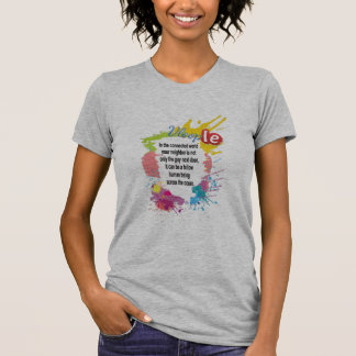neighbor is not only the person next door shirt