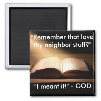 Neighbor magnet