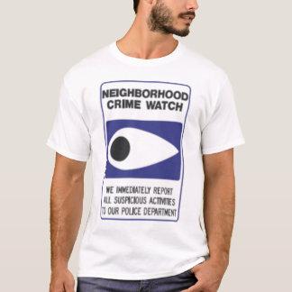NEIGHBORHOOD CRIME WATCH T-Shirt