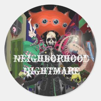 Neighborhood Nightmare Classic Round Sticker