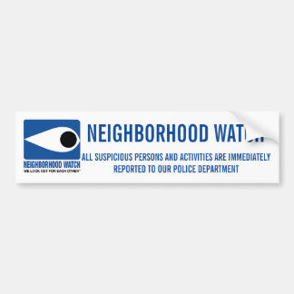 NEIGHBORHOOD WATCH BUMPER STICKER