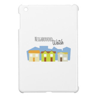 Neighborhood Watch Cover For The iPad Mini