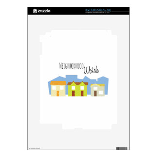 Neighborhood Watch iPad 2 Skins