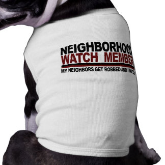 Neighborhood Watch Member T-Shirt
