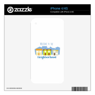 Neighborhood Welcome Skins For The iPhone 4