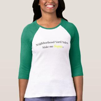 Neighborhood Yard Sale Makes Me Happy Shirt