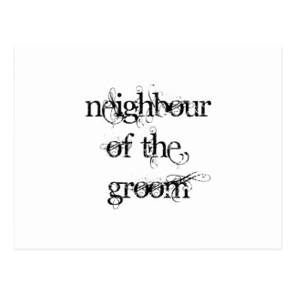 Neighbour of the Groom Postcard