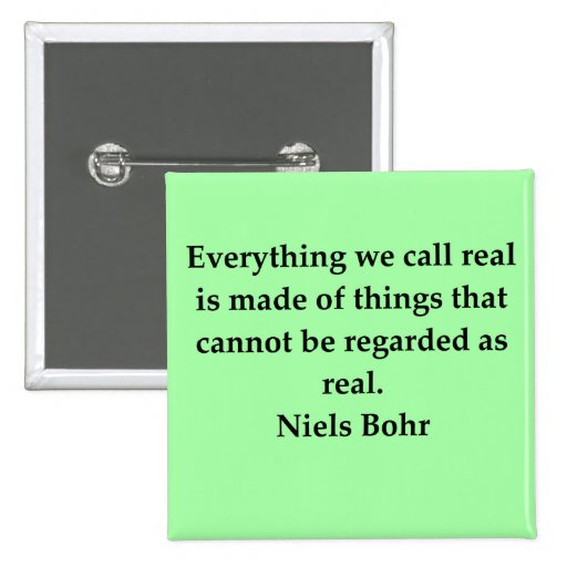 neils bohr quotation 2 inch square button