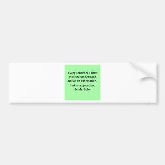 neils bohr quotation car bumper sticker
