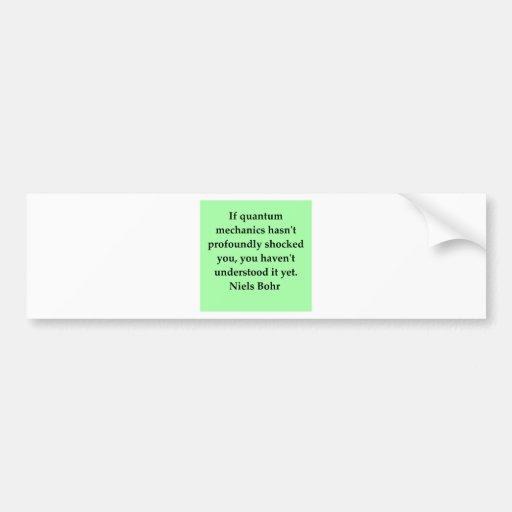 neils bohr quotation bumper stickers