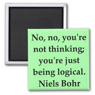 neils bohr quotation magnet