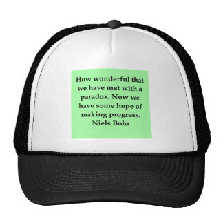 neils bohr quotation trucker hat