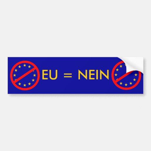 NEIN to the EU Car Bumper Sticker