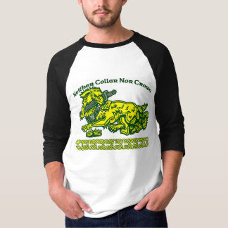 Neither Collar Nor Crown T-shirt