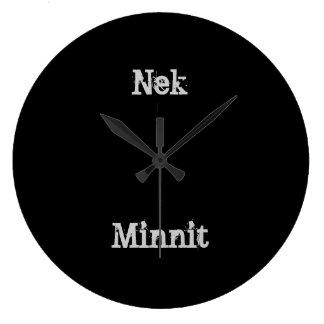 Nek Minnit Clock