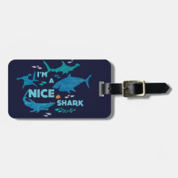 Nemo and Sharks - I'm A Nice Shark Bag Tag