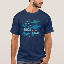 Nemo and Sharks - I'm A Nice Shark T-Shirt