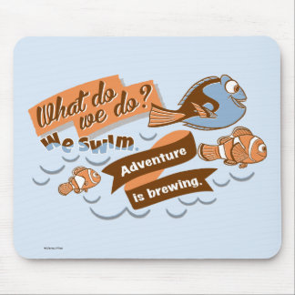 Nemo, Marlin & Dory | Adventure is Brewing Mouse Pad