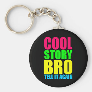 Neon Cool Story Bro Basic Round Button Keychain