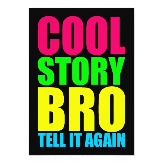 Neon Cool Story Bro Card