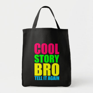 Neon Cool Story Bro Grocery Tote Bag